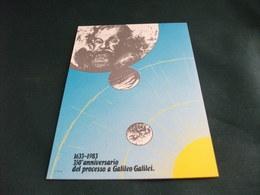 GALILEO GALILEI 350° ANNIVERSARIO DEL PROCESSO - Personaggi Storici