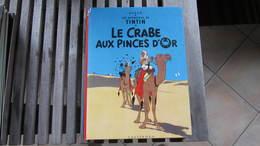TINTIN LE CRABE AUX PINCES D'OR   HERGE - Tintin