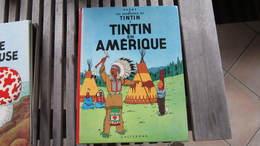 TINTIN TINTIN EN AMERIQUE  HERGE - Tintin