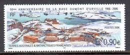 TAAF - 2006 - 50e Ann Base Dumont D'Urville ** - Terres Australes Et Antarctiques Françaises (TAAF)