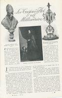 Les Trésors D`art D`un Milliardaire  /  Article , Pris D`un Magazine / 1912 - Livres, BD, Revues