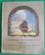 Lobito - Caminho De Ferro De Benguela - Angola - Railway - Chemin De Fer - Train (Muito Raro) (danificado) - Livres, BD, Revues