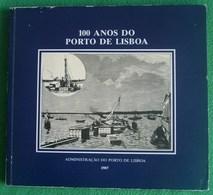 Lisboa - 100 Anos Do Porto De Lisboa - Marinha - Livres, BD, Revues