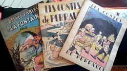 CONTES DE PERRAULT & BELLES FABLES DE LA FONTAINE - 3 Recueils 1946  DIVERS ILLUSTRATEURS - Contes