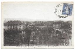 CHATEAU SALINS - Ecole Ménagère - Etablissement De La Doctrine Chrétienne - Chateau Salins
