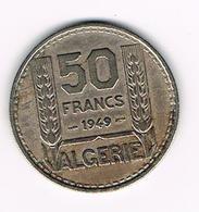 -&  ALGERIE  50 FRANCS  1949 - Algérie