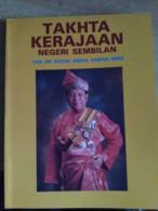 MALAYSIA 1877 To 1987 Takhta Negeri Sembilan Malaya Sultan Royal King History Negri Sembilan - Books, Magazines, Comics