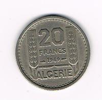 -&  ALGERIE  20 FRANCS  1949 - Algérie
