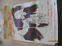 Affiche - PERIGUEUX Palais Des Fêtes - Festival Jacques BREL Du 31 Mai Au 5 Juin- L'Homme De La Mancha  (fr72) - Affiches