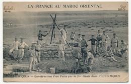 CPA - MAROC - M'ÇOUN - Construction D'un Puits Par Le 2eme Génie Dans L'Oued Mçoun - Maroc