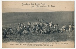CPA - MAROC - TAZA - Jonction Des 2 Maroc... 5eme Batterie De Montagne, 2eme Section De 65, Halte Près L'Oued Aghbal - Maroc