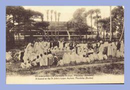 CPA - Mandalay (Birmanie) - Un Enterrement à La Léproserie St-Jean - Myanmar (Burma)