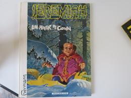 HERMANN  -  Lot De 2 JEREMIAH - Un Hiver De Clown - édition Original 11/1983 - La Secte - EO 02/82 - Jeremiah