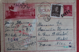 1943  -  ENTIER  POSTAL  DE  12  LEI  PLUS COMPLEMENT DE CERNAUTI  POUR   NICE  CENSURE  ALLEMANDE  ET  ROUMAINE - 1918-1948 Ferdinand I., Charles II & Michel