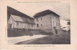 CPA ENVIRONS De SAINT-JEAN-DE-MAURIENNE (73) LE CHALET-HÔTEL DU GLANDON - Saint Jean De Maurienne
