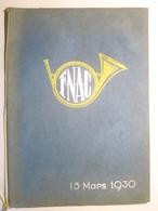 Programme Du Gala Bleu Jonquille 15 Mars 1930 -Fédération Nationale Des Anciens Chasseurs à Pied, Alpins Et Cyclistes - - Livres, Revues & Catalogues