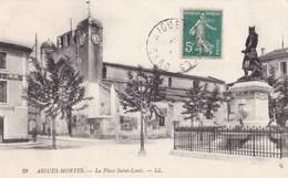 AIGUES-MORTES - La Place Saint-Louis - Aigues-Mortes