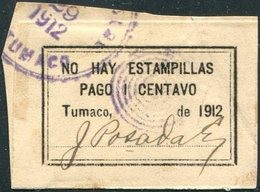 Colombia 1912 Provisional TUMACO Local Post Poste Emission Provisoire Colombie Provisorische Lokal Ausgabe Kolumbien - Colombie
