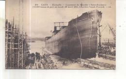 284. Caen, Blainville, Lancement Du Petrolier Saint Boniface - Caen