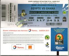 Football.Match EGYPT Vs GHANA.Ticket Coupe D'Afrique Des Nations Au Gabon, Stade De Port-Gentil. 25 01  2017,etat Neuf - Égypte