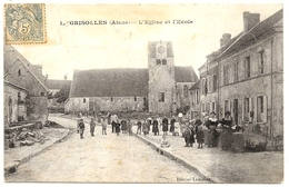 D 02 . CPA . GRISOLLES  . Place De L'Ecole Et Eglise . TTB Animatio - France