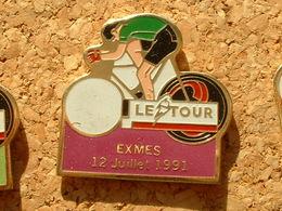 PIN'S CYCLISME VELO - LE TOUR DE FRANCE 1991  - EXMES   12 JUILLET 91 - Ciclismo