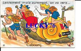 Carte A Systeme Cabourg Lentement Mais Surement On Va Vers..... - Cabourg