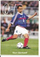 COUPE DU MONDE FOOTBALL FRANCE 98 - WORLD CUP 1998 - YOURI DJORKAEFF CHAMPION - EQUIPE DE FRANCE CHAMPIONNE DU MONDE - Football