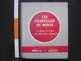 1959 Album Chromos NESTLE PETER CAILLER KOHLER Les Merveilles Du Monde Vol 5 COMPLET Sommaire En Photo - Albums & Catalogues
