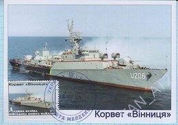 UKRAINE / Maidan Post / Maxi Card / Military Equipment. Navy. Corvette Vinnitsa . 2016. - Ukraine