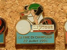 PIN'S CYCLISME VELO - LE TOUR DE FRANCE 1991  - LA FARE EN CHAMPSAUR 22 JUILLET 91 - Ciclismo
