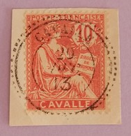 CAVALLE BUREAU FRANCAIS  YT 11 TRES BEAU CAD ANNEE 1902/1911 - Oblitérés