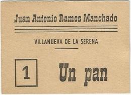 España - Spain Vale Por 1 Pan Villanueva De La Serena (Badajoz) UNC - [ 3] 1936-1975 : Régence De Franco