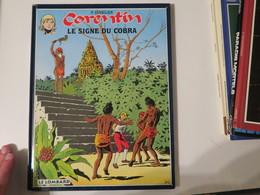 CORENTIN- Par Cuvelier  - Le Signe Du Cobra - Edition 1996 - Books, Magazines, Comics