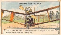 PIE.CO -19-2076 : CHOCOLAT GUERIN BOUTRON. SANTOS-DUMONT AERONAUTE ET AVIATEUR. NEUILLY 1907 - Guérin-Boutron
