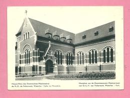 C.P. Waterloo  = Maison Mère Des Dominicaines-Missionnaires N.-D.  De  Fichermont  :  Eglise  Du  Monastère - Waterloo