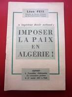 1957 IMPOSSIBLE PAIX EN ALGÉRIE Léon Feix Membre Bureau Politique Parti Communiste Propagande Idéologique Doc Historique - Documents Historiques