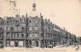 62 - BERCK-PLAGE - Le Grand Hôtel De La Terrasse Et L'Avenue De La Gare - Berck