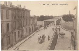 205 - 3837 - Arles - Pont De Trinquetaille - Rare Et Animée - Arles