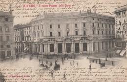MILANO - IL NUOVO PALAZZO DELLA BORSA - Milano