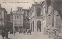 LODI - MUNICIPIO E DETTAGLIO CATTEDRALE - Lodi