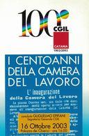 Catania, Sicilia, Marcofilia, Annullo Postale, CGIL, Camera Del Lavoro, Centenario - Syndicats