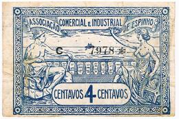 ESPINHO - CÉDULA DE 4 CENTAVOS DA ASSOCIAÇÃO COMERCIAL E INDUSTRIAL DE ESPINHO. - Portugal