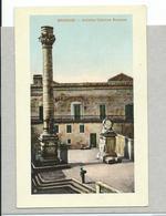 BRINDISI - Antiche Colonne Romane - F/piccolo - Colori Epoca! - Brindisi
