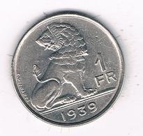 1 FRANC 1939  FR  BELGIE /2621/ - 1934-1945: Leopold III.