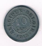 10 CENTIMES  1915  BELGIE /2033/ - 1909-1934: Albert I.