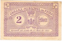 FEIRA - CÉDULA DE 2 CENTAVOS DA CÂMARA MUNICIPAL DA FEIRA. - Portugal