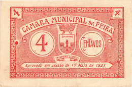FEIRA- CÉDULA DE 4 CENTAVOS DA CÂMARA MUNICIPAL DA FEIRA. - Portugal
