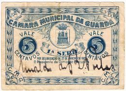 GUARDA- CÉDULA DE 5 CENTAVOS DA CÂMARA MUNICIPAL DA GUARDA. - Portugal