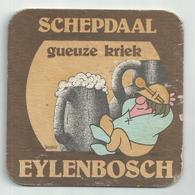 Bierviltje - SCHEPDAAL - Gueuze Kriek - EYLENBOSCH - Dossche - Sous-bocks